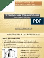 TEHNOLOGIJA OBRADE METALA DEFORMISANJEM - Proizvodne tehnologije