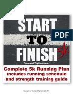 "Tone and Tighten's ""Start To Finish 5k"" Running Program"
