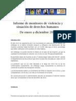 Informe de monitoreo de violencia y situación de derechos humanos De enero a diciembre 2013