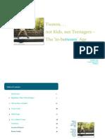 Tweens. . .Not Kids, Not Teenagers - The 'In-between' Age