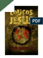 Lúcio Barreto Jr. - Loucos Por Jesus [ Jesus Freaks ] Vol. 1