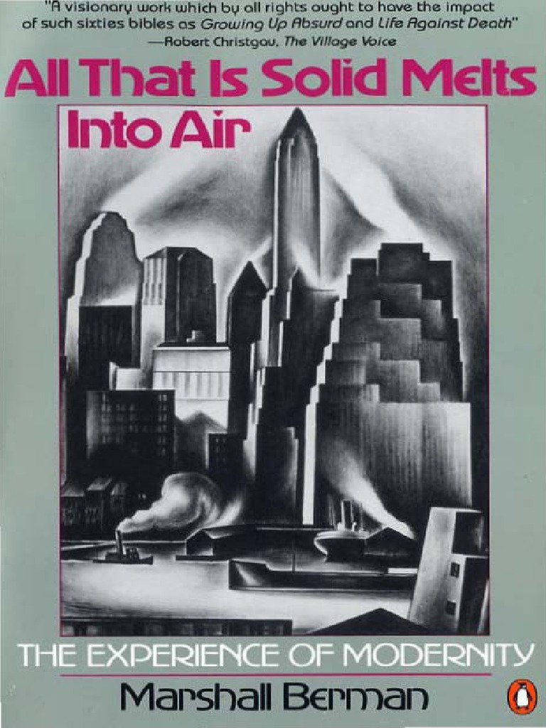 marshall berman all that is solid melts into air postmodernism