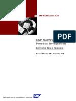 SAP NetWeaver Process Integration 7.3 - Simple Use Cases