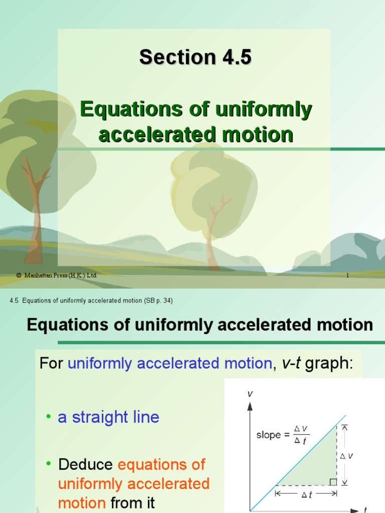 Section 4.5 Equations of Uniformly Accelerated Motion ...