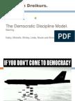 Democratic Discipline Model