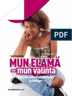 Mun elämä, mun valinta- nuorten seksuaalioikeudet ja kehitys
