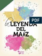 Letras Para Volar, La Leyenda Del Maiz
