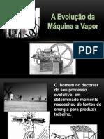 aevoluodamquinaavapor-130420201326-phpapp02