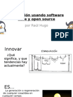 Innovación usando software libre y open source