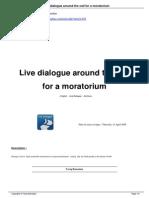 Live Dialogue Around the Call for a Moratorium