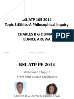 KSL ATP 105 PE Topic 3 Ethics a Philosophical Inquiry