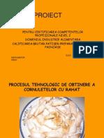 Procesul Tehnologic de Obtinere a Cornuletelor Cu Rahat