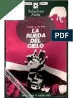 Le Guin Ursula K - La Rueda Celeste