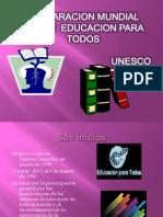 declaracionmundialdeeducacionparatodos-100711144337-phpapp02
