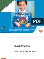 Plan de Trabajo Implementacion 2014 40x40