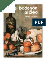 EL BODEGON AL OLEO - Parramón