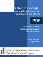 Russia's War in Georgia - Causes and Implications for Georgia and the World