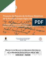 Proyecto de Rescate de Archivos Históricos de la Provincia Zoque Siglos XVI al XXI UNICACH-ADABI