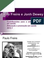 Paulo Freire e Jonh Dewey