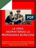 La URSS Desmintiendo La Propaganda Burguesa