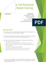 Tapping the Full Potential of Activity Based Costing