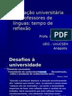 Formação universitária de professores de línguas - mesa redonda UFG