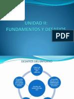 UNIDAD II FUNDAMENTOS Y DESAFIOS.ppsx