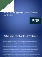 Who Says Elephants Cant Dance