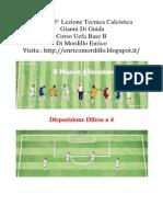 """Appunti 3° Lezione Pratica Tecnica Calcistica  - Di Guida """"Difesa a 4 - a 3"""""""