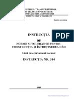 Instructia de norme si tolerante pentru constructia si intretinerea caii - Linii cu ecartament normal - Instructia Nr. 314 din 10.01.1989