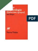 Jose Bleger - Temas de Psicologia - Entrevistas y Grupos.pdf