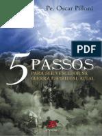 5 passos para ser vencedor na guerra espiritual atual