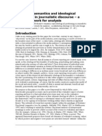 Evaluative semantics and ideological positioning in journalistic discourse – a new framework for analysis
