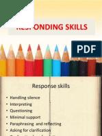 3 Responding Skills