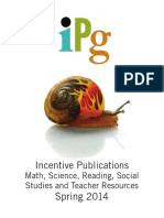 IPG Spring 2014 Incentive Publications Math, Science, Reading, Social Studies and Teacher Resources Titles