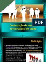 Contratação de serviços terceirizados em saúde