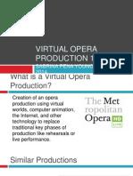 Virtual Opera 101 Presentation