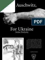 Into Auschwitz For Ukraine by Stefan Petelycky