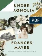 Under Magnolia by Frances Mayes - Excerpt