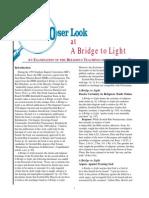 A Closer Look at a Bridge to Light