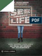 See-Through Life