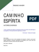 Caminho Espirita - Chico Xavier