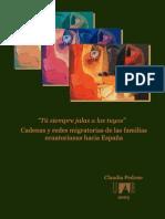 CADENAS Y REDES MIGRATORIAS DE LAS FAMILIAS ECUATORIANAS HACIA ESPAÑA