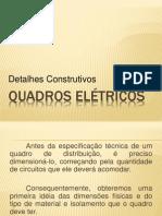 Quadros Elétricos-Detalhes Construtivos