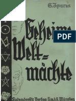 Ipares, S. - Geheime Weltmaechte - Eine Abhandlung ueber die innere Regierung der Welt, 1936 - 57 S..pdf