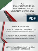 usos y aplicaciones de la programación en ambiente distribuido