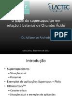 XV ENBAT - Baterias Chumbo Acido e Supercapacitores - Juliano de Andrade