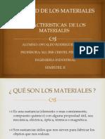 Caracteristicas de Los Materiales POWER POINT