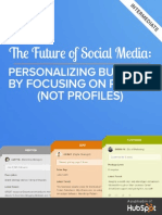 Future of Social Media Personalizing Business by Focusing on People Not Profiles