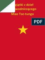 Wyjatki z Dziel Przewodniczacego Mao Tse Tunga 1964
